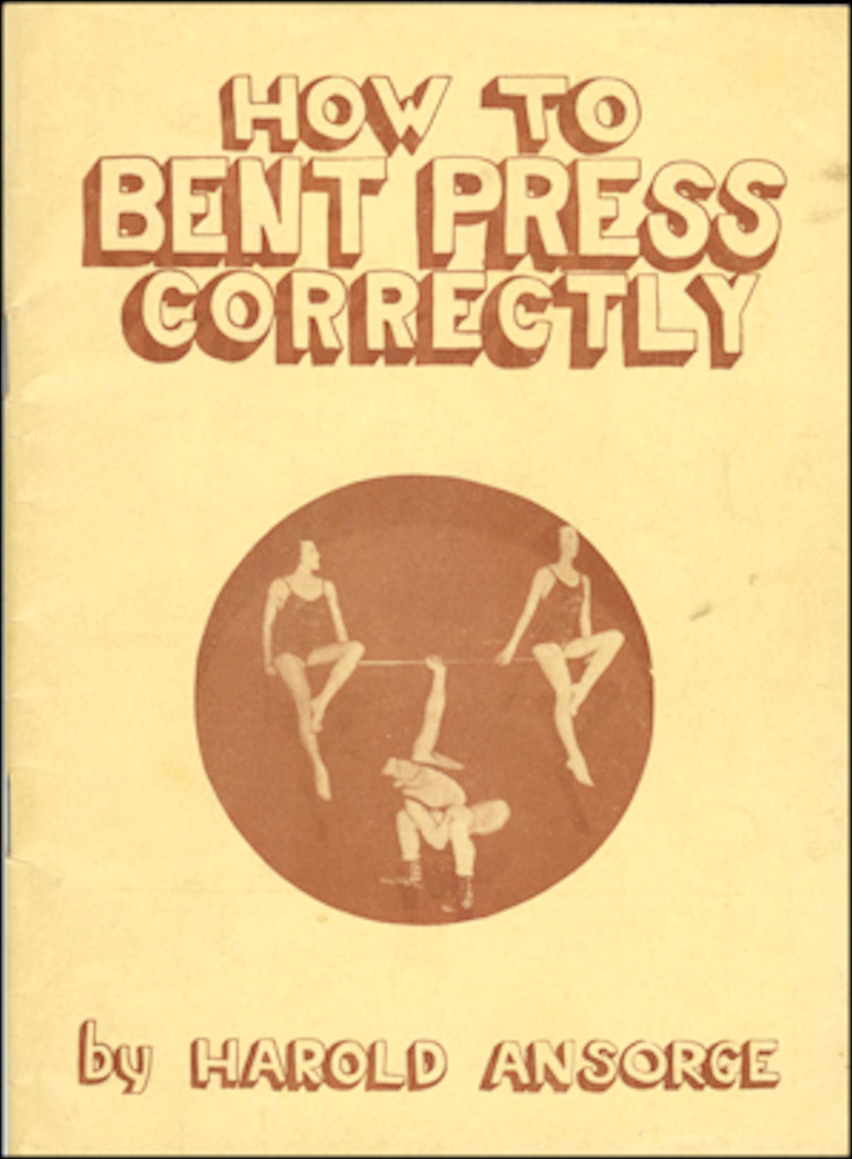 How to Bent Press Correctly by Harold Ansorge