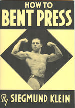 How to Bent Press by Siegmund Klein