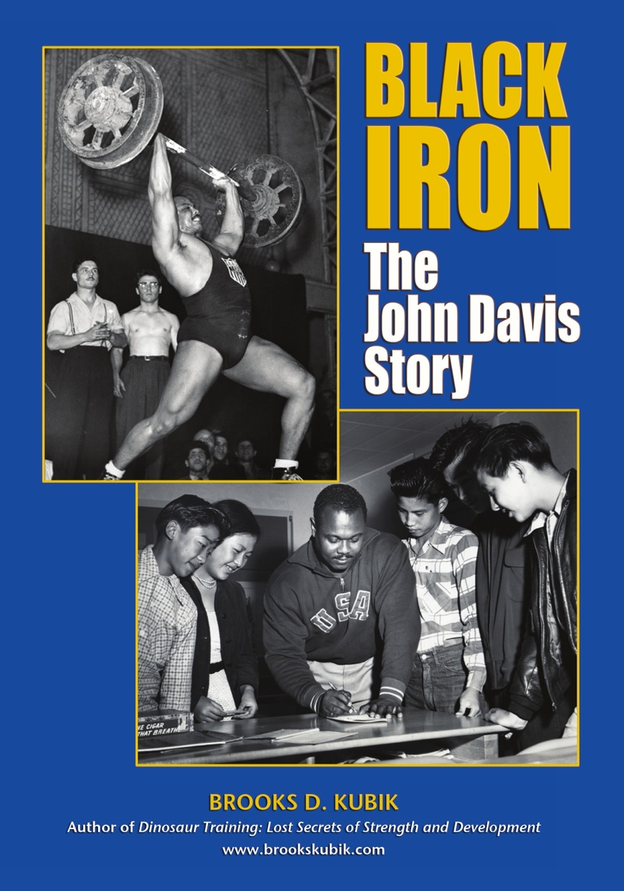 Black Iron: The John Davis Story by Brooks Kubik
