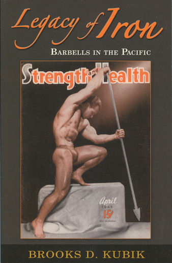 Legacy of Iron: Barbells in the Pacific